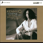 Kenny G: I'm in the Mood for Love: The Most Romantic Melodies of All Time [Digipak]