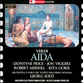 Verdi: Aida / Leontyne Price, Jon Vickers, Robert Merril, Rita Gorr, Orchestra e coro del Teatro Dell&#198;Opera Di Roma, Georg Solti.