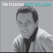Andy Williams: Essential Andy Williams [Bonus Disc]