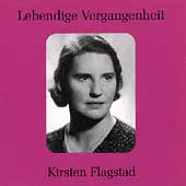 Lebendige Vergangenheit - Kirsten Flagstad