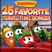 VeggieTales: 25 Favorite Travel Time Songs!