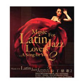Various Artists: Music for Latin Jazz Lovers, Vol. 2