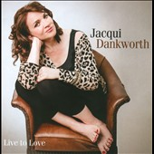 Jacqui Dankworth: Live to Love