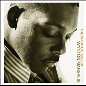 Wynton Marsalis: The Spiritual Side of Wynton Marsalis *