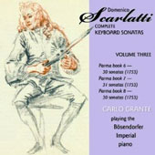 Domenico Scarlatti: Complete Keyboard Sonatas, Vol. 3; Books 6-8 / Carlo Grante, Bosendorfer Imperial Grand [6 CDs]