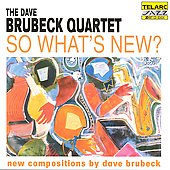 Dave Brubeck/The Dave Brubeck Quartet: So What's New?