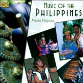 Fiesta Filipina: Music of the Philippines *