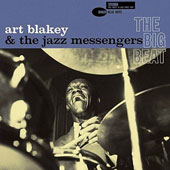 Art Blakey: Big Beat & The Jazz Messengers