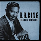 B.B. King: The Blues Anthology