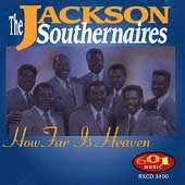 Jackson Southernaires: How Far Is Heaven