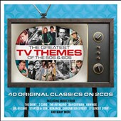 Various Artists: The  Greatest TV Themes of the 50s & 60s