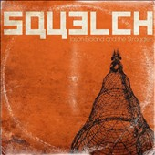 Jason Boland & the Stragglers: Squelch [Digipak] *