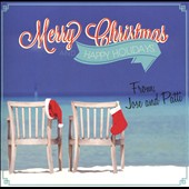 Jose and Pattie: Merry Christmas and Happy Holidays