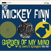 Mickey Finn (1~Group): Garden of My Mind: Complete Recordings 1964-67