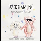 JBunny & Grizzly Gold: Day Dreaming
