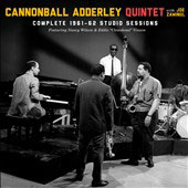 Joe Zawinul/Cannonball Adderley/Cannonball Adderley Sextet: Complete 1961-1962 Studio Recordings *
