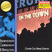 On the Town - Bernstein, et al / Center City Brass Quintet