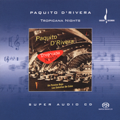 Paquito d'Rivera: Tropicana Nights