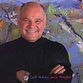 Joe Augustine (Piano): Cool Today, Jazz Tonight