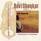 Ravi Shankar: A Morning Raga/An Evening Raga