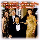 Tony Bennett/Charlotte Church (Vocals)/Plácido Domingo/Vanessa Williams : Our Favourite Things