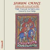 Sarum Chant - Missa in Gallicantu /Phillips, Tallis Scholars