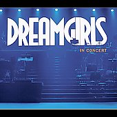 Original Soundtrack: Dreamgirls in Concert: The First Complete Recording