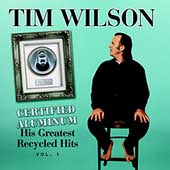 Tim Wilson: Certified Aluminum: His Greatest Recycled Hits, Vol. 1
