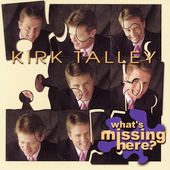 Kirk Talley: What's Missing Here