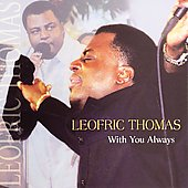 Leofric Thomas: With You Always