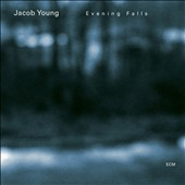 Jacob Young: Evening Falls