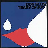 Don Ellis: Tears of Joy