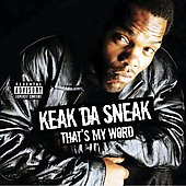 Keak da Sneak: That's My Word [PA]