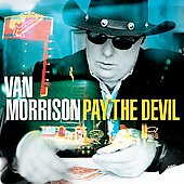 Van Morrison: Pay the Devil