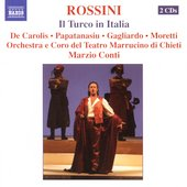 Rossini: Il Turco in Italia / Conti, De Carolis