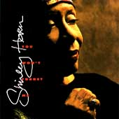 Shirley Horn: You Won't Forget Me