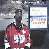 Rap P: Struggle Never Ends