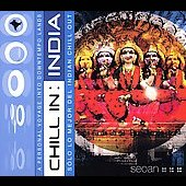 Various Artists: Chill Sessions: Chill in India [Digipak]