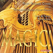 Magic! - Wagner, Mussorgsky, et al / Peter Richard Conte