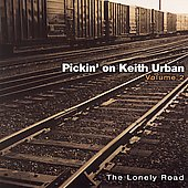 Pickin' On: Pickin' on Keith Urban, Vol. 2: The Lonely Road