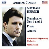 American Classics - Michael Hersch: Symphonies 1 & 2, etc