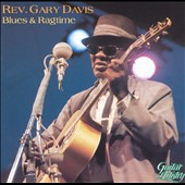 Rev. Gary Davis: Blues & Ragtime