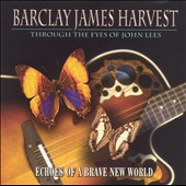 Barclay James Harvest: Echoes of a Brave New World