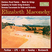 Maconchy: Proud Thames, Music for Strings / Parikian