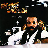 Andraé Crouch & His Disciples: I'll Be Thinking of You