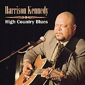 Harrison Kennedy: High Country Blues