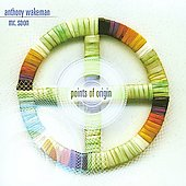Mr. Soon/Anthony Wakeman: Points of Origin *