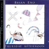 Brian Eno: Thursday Afternoon [Slipcase]