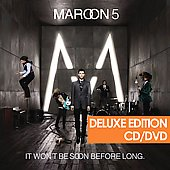 Maroon 5: It Won't Be Soon Before Long [US Deluxe Edition]
