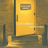 John Miller (Show Tunes): Stage Door Johnny: John Miller Takes on Broadway *